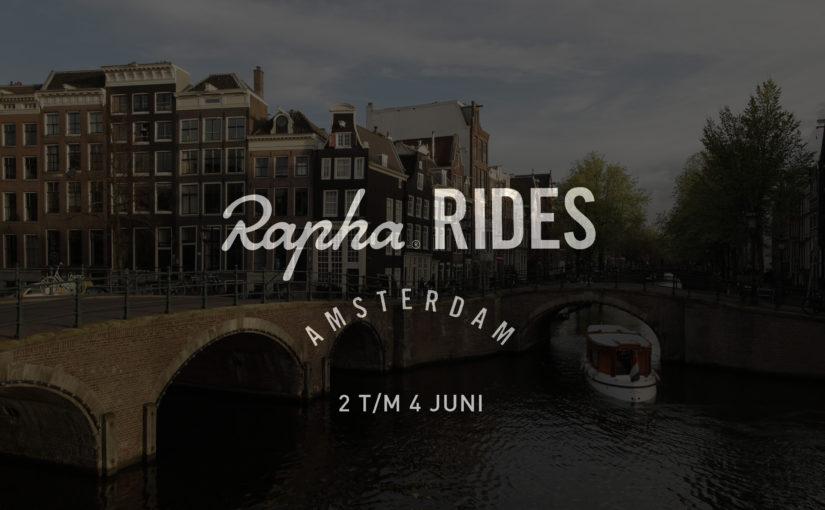 Van 2 t/m 4 juni komt Rapha Rides naar Amsterdam
